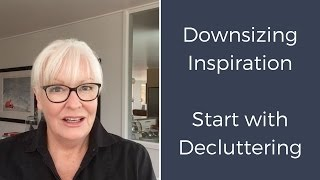 Downsizing - Decluttering for Successful Downsizing