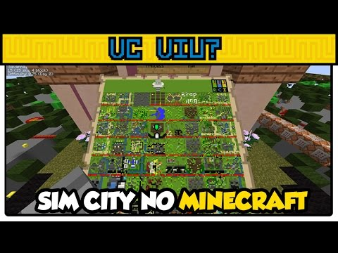 Sim City no Minecraft - VC VIU?