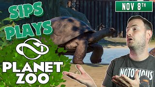 Sips Plays Planet Zoo - (8/11/19)