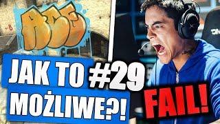 NAJWIĘKSZY FAIL PROPLAYERA! - JAK TO MOŻLIWE! #29