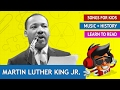 Martin Luther King Jr. Song | History Songs for Kids