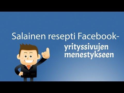 Menestyneiden Facebook yrityssivujen salainen ABC - Facebook markkinointi