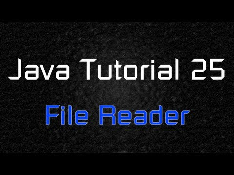 java-tutorial-25---file-reader