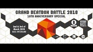 Video GRAND BEATBOX BATTLE 2018 | Day 2 | Official Livestream download MP3, 3GP, MP4, WEBM, AVI, FLV Mei 2018