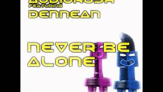 Audiorush Featuring Dennean - Never Be Alone (2009) (Hardcore)