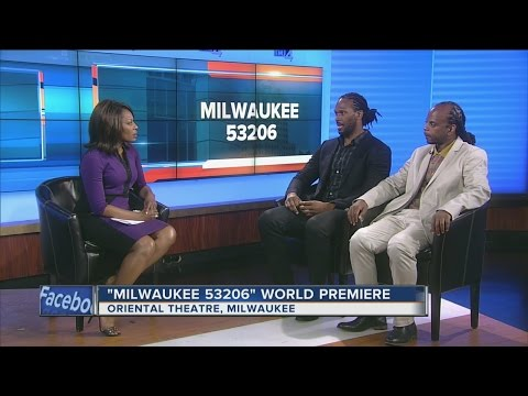 Milwaukee 53206 world premiere