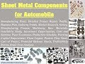 Sheet Metal Components for Automobile