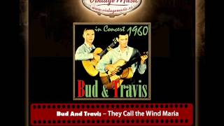 Bud And Travis -- They Call the Wind Maria