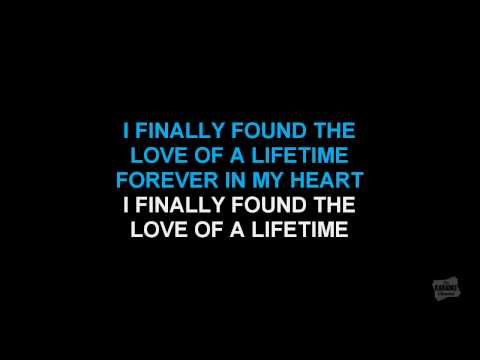 Love Of A Lifetime in the style of Firehouse, karaoke video version with lyrics, no lead vocal