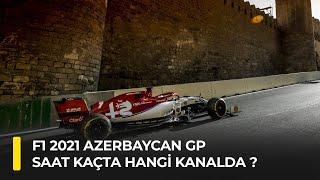 F1 2021 Azerbaycan GP Saat Kaçta Hangi Kanalda?