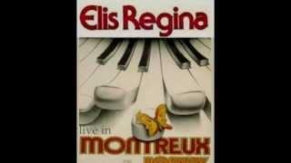 02 Elis Regina - Cai Dentro (Montreux, 1979)
