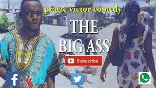 THE BIG ASS PRAIZE VICTOR COMEDY Nigerian Comedy