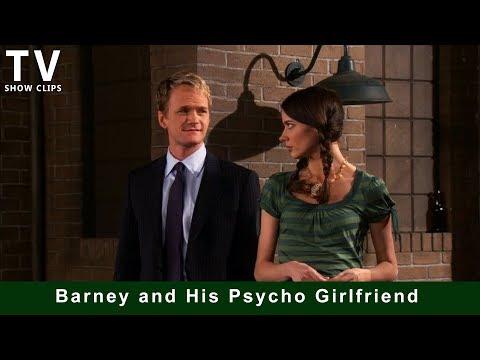 Barney's Psycho Girlfriend (How I Met Your Mother)