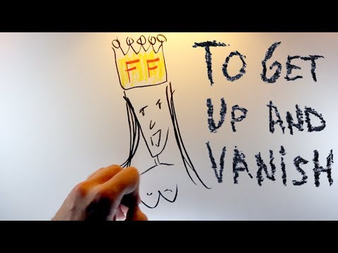 To Get Up And Vanish