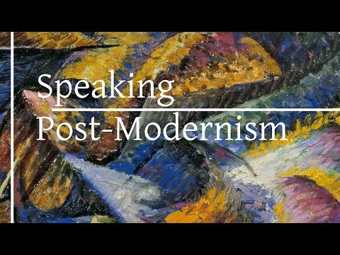 Speaking Post Modernism Week 3   The Cultural Shift Part 1