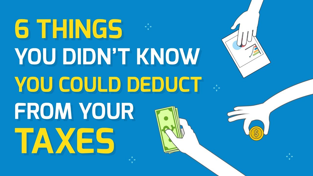 6 Things You Didn't Know You Could Deduct From Your Taxes ...