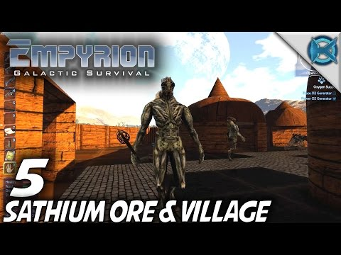 Empyrion Galactic Survival | Ep 5 | Sathium Ore & Village | Let's Play Gameplay | Alpha 5 (S-10)