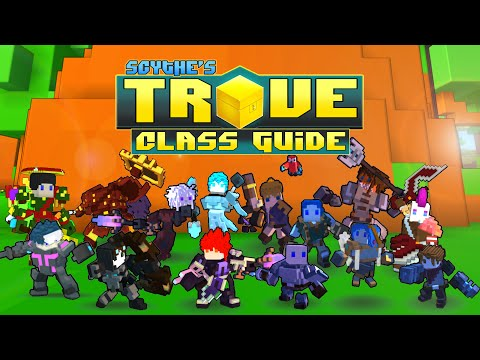 Scythe's in-depth Trove Class Guide & Tutorial for Beginners ✪ WHAT GEAR TO USE!