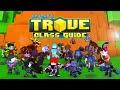 Scythe's in-depth Trove Class Guide & Tu