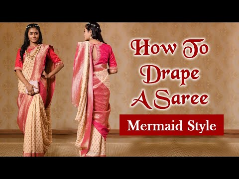 How To Drape A Saree | Mermaid Style | Quick Saree Draping Tutorial