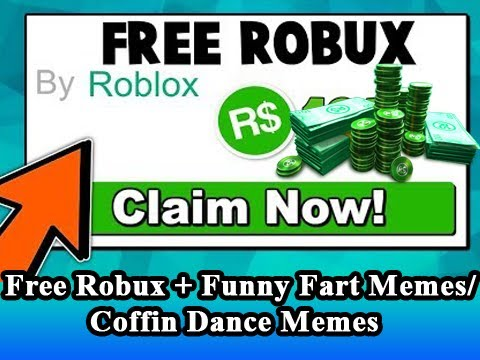 Robux Mems Free Robux Giveaway 2020 Funny Coffin Dance Meme And Fart Memes Youtube