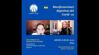 ENT Dra. Maria de los Ángeles Silva. Manifestaciones Digestivas del Covid-19