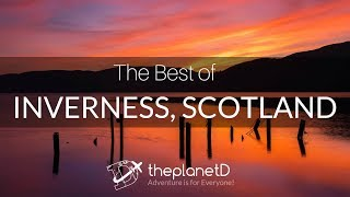 The Best Things to do in Inverness, Scotland - DJI Mavic Pro 4K Drone, DJI Osmo