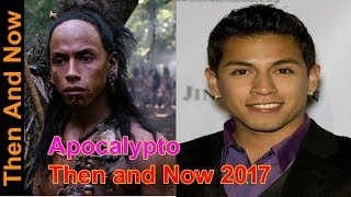 Apocalypto Then and Now 2017