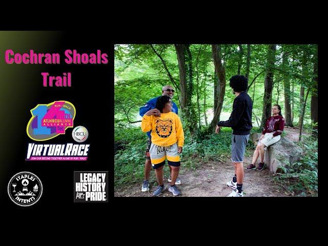 Cochran Shoals Trail - ATL HBCU Alumni Alliance Virtual 5k Run Walk