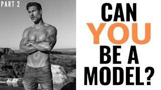 CAN I BE A MODEL? PART 2 –  10 Requirements & Things You Need To Know