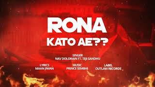 Ronda kato ae - NAV DOLORAIN || FT TEZZ ||NEW PUNJABI SONG