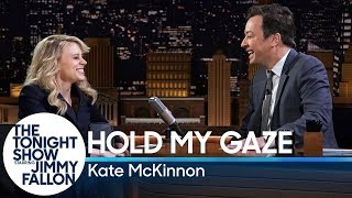 Hold My Gaze with Kate McKinnon
