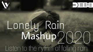 Lonely Rain Mashup l DEBB l Yash Visual l 2020 l Rain Romance