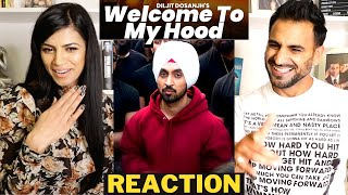 DILJIT DOSANJH: WELCOME TO MY HOOD (Official Music Video) REACTION!!