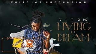 Vito HD - Living The Dream - September 2017