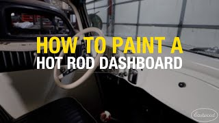 How to Paint a Hot Rod Dashboard using 2K AeroSpray Epoxy Primer & Single Stage Paint - Eastwood