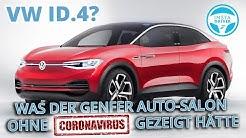 VW ID.4 | Was der AUTO-SALON GENF 2020 ohne Coronavirus gezeigt hätte