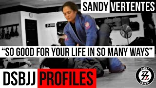 """DSBJJ Profiles: Sandy Vertentes """"So Good For Your Life In So Many Ways"""""""