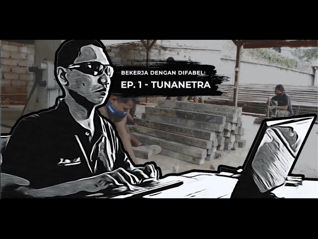 Episode 1 - Tunanetra