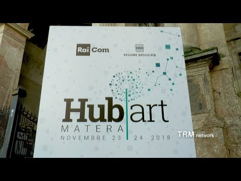 Culture. Hub art 2018Hub art Matera nasce per racc...