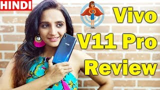 🇮🇳 [Hindi] Vivo V11 Pro Hands on review India features, specs, camera test and price in india