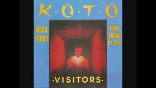 Koto ‎– Visitors (Vocal Remix)