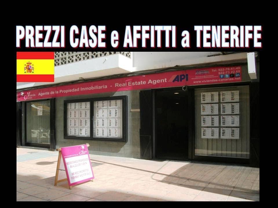 Prezzi Affitti E Case A Tenerife Canarie Youtube
