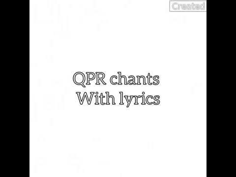 QPR chants with lyrics