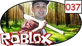 ROBLOX [037] Habe ich eine gute Axt? | Lets spielen | Deutsch | Deutsch