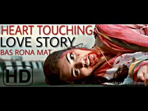 Popular Heart Touching Love Story - Make You Cry | Bas Rona Mat -Shivai Video Song 2017