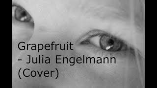 Grapefruit - Julia Engelmann (Cover)