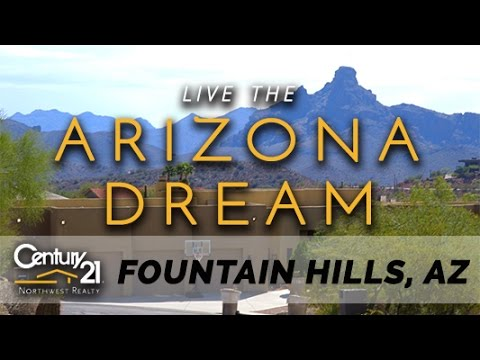 Living in Fountain Hills, AZ- Real Estate and Homes by Century 21 Northwest