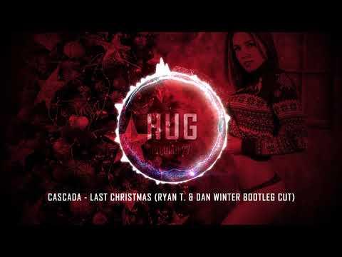 Cascada - Last Christmas (Ryan T. & Dan Winter Bootleg Cut)