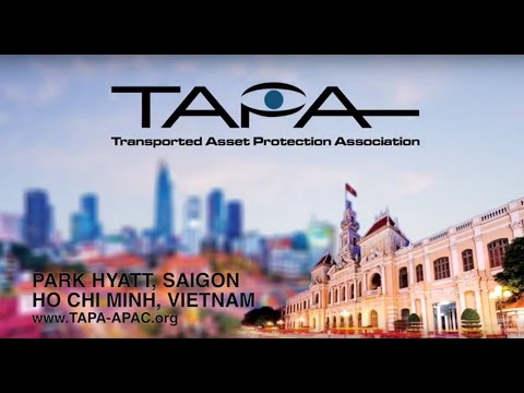 16th TAPA Asia Pacific Supply Chain Risk & Security Vietnam Conference 2016 - Day 1 - See You 2017